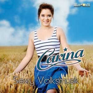 """Carina hält für uns """"Sexy Volksmusik"""" auf ihrem neuen Album parat!"""