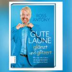 Ross Antony gibt Tipps für alle Lebensphasen